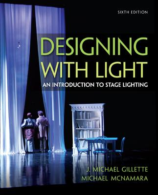 Designing With Light By Gillette, J. Michael